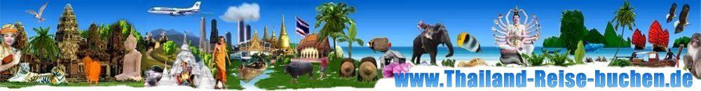 ASIEN & THAILAND REISE ANGEBOTE MIT FLUG & HOTEL + TOURISTIK INFORMATIONEN